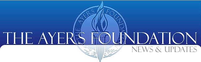 The Ayers Foundation Blog