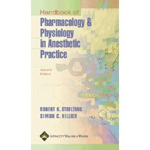 Handbook of Pharmacology and Physiology in Anesthetic Practice 2nd edition (chm download)