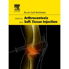 Guide to Arthrocentesis and Soft Tissue Injection Arthrocentesis