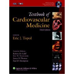 The Topol Solution: Textbook of Cardiovascular Medicine, Third Edition 1
