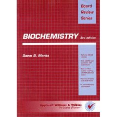 Biochemistry: Board Review Series 3rd edition PDF