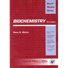 Biochemistry: Board Review Series 6