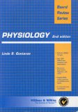 Physiology: Board Review Series 4th edition PDF