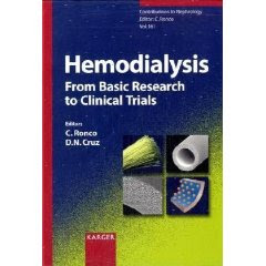 Hemodialysis - From Basic Research to Clinical Trials (Contributions to Nephrology) 4
