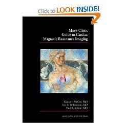 Mayo Clinic Guide to Cardiac Magnetic Resonance Imaging 1