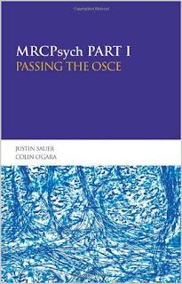 MRCPsych Part I: Passing the OSCE MMMMM