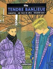 Tendre banlieue, Compile trois titres: