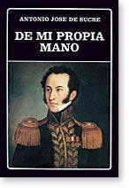 De dónde venimos los Latinoamericanos: Antonio José de Sucre
