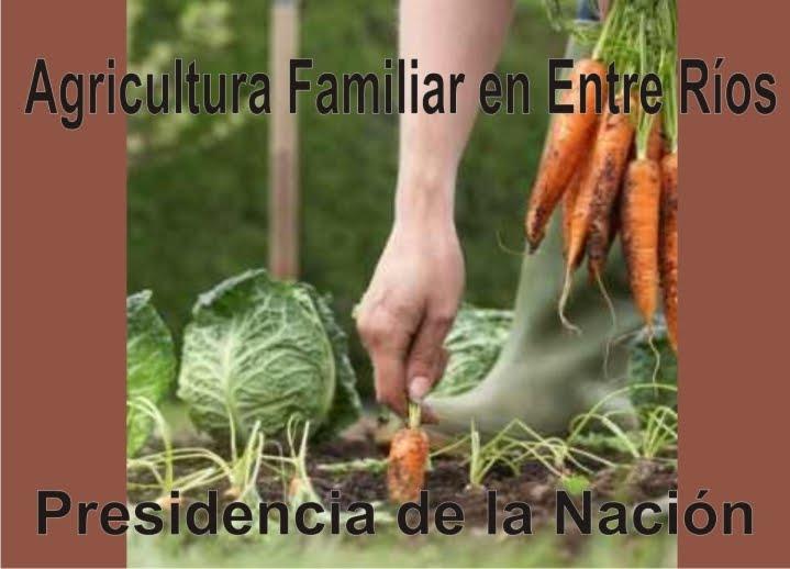 Agricultura Familiar - Entre Ríos