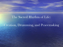 The Sacred Rhythm of Life: Creation, Drumming, and Peacemaking