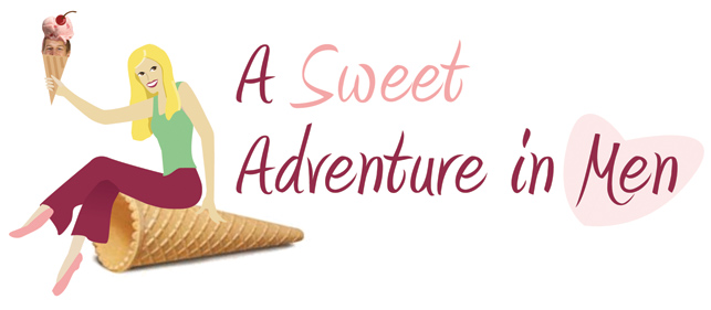 A Sweet Adventure In Men