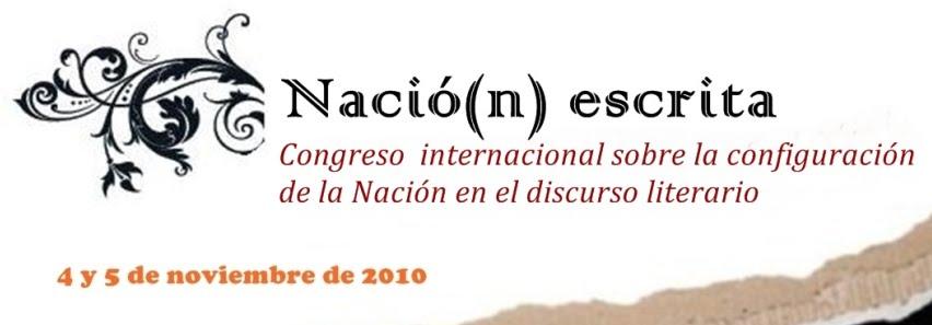 NACIÓ(N) ESCRITA. COLOQUIO INTERNACIONAL