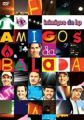 Download Inimigos da HP – Amigos Da Balada (2010) Baixar