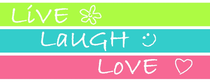 LIVE.LAUGH.LOVE