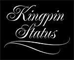 Kingpin Status