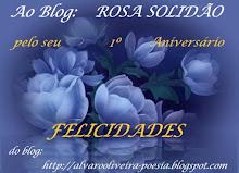Ao blog ROSA SOLIDÃO