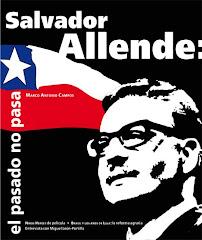 Salvador Allende: el pasado no pasa