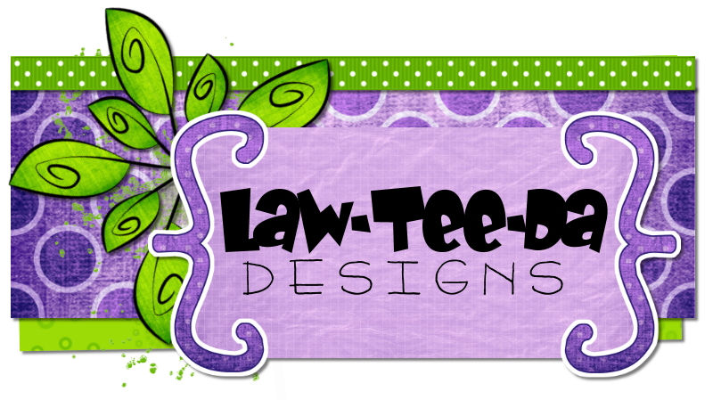 Law-Tee-Da Designs - by Christa