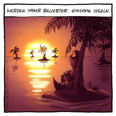 Einsame Inseln werden immer beliebter Tourismus reisen Reiseziele Urlaub Ferien verreisen Sonnenuntergang Sonne Abendstimmung Cartoon Cartoons Witze witzig witzige lustige Bildwitze Bilderwitze Comic Zeichnungen lustig Karikatur Karikaturen Illustrationen Michael Mantel lachhaft Spaß Humor