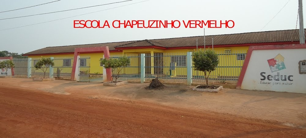 Escola Estadual Chapeuzinho Vermelho