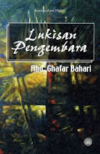 `LUKISAN PENGEMBARA`- A. GHAFAR BAHARI
