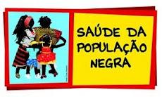 27 de Outubro. Dia Nacional de Mobilização Pró-Saúde da População Negra