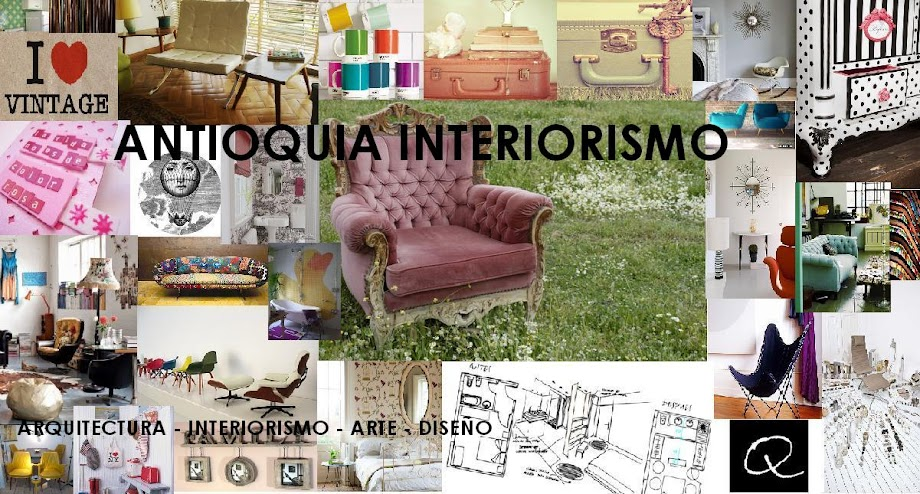 ANTIOQUIA - INTERIORISMO - BLOG