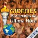 gideões missionários da última hora