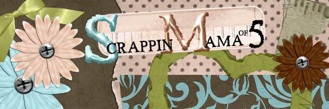 ScrappinMamaof5