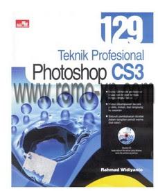 Ebook teknik-teknik photoshop CS3 profesional