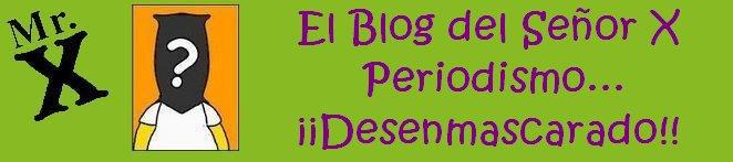 El Blog del Señor X