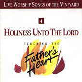 04 Holiness Unto The Lord