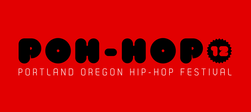 POH-Hop(Portland Oregon Hip-Hop Festival)