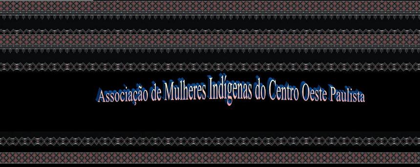 Mulheres Indígenas do Centro Oeste Paulista