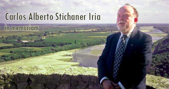 Carlos Alberto Stichaner Iria - in memoriam