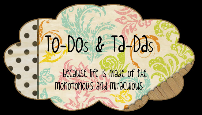 To-Dos and Ta-Das