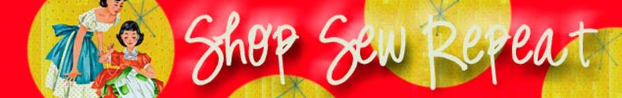 Shop Sew Repeat