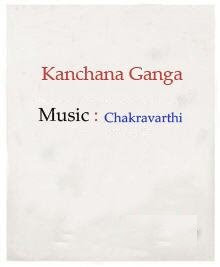 Kanchana Ganga Mp3 Songs Free Download