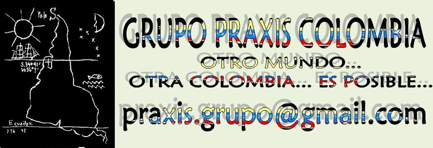 :::::::::::::::::GRUPO PRAXIS COLOMBIA:::::::::::::