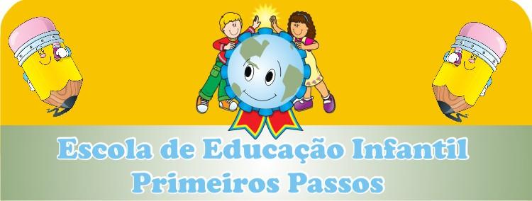 Escola de Educação Infantil Primeiros Passos