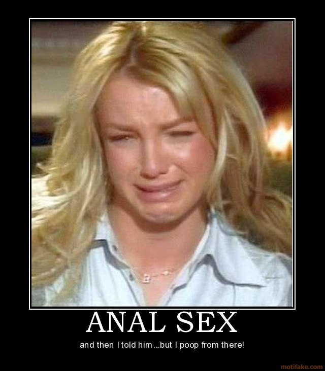 anal sex britney anal sex demotivational poster 1219710232 full movie russian classic adult film 4