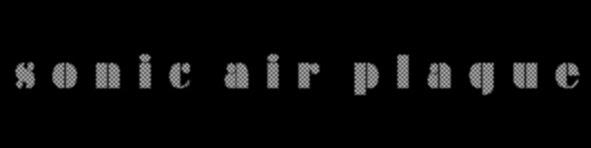 SONIC  AIR  PLAGUE
