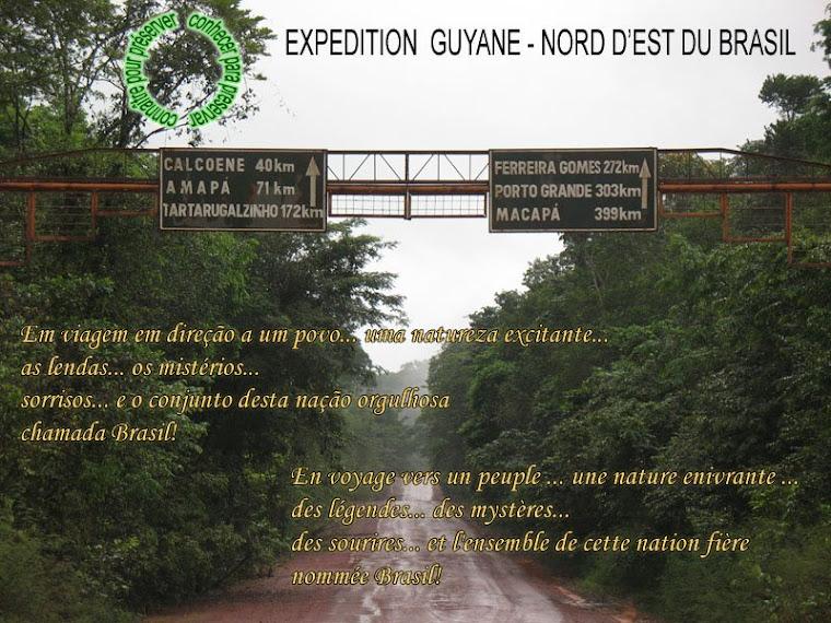 Expédition Guyane - Brésil - Amazonie