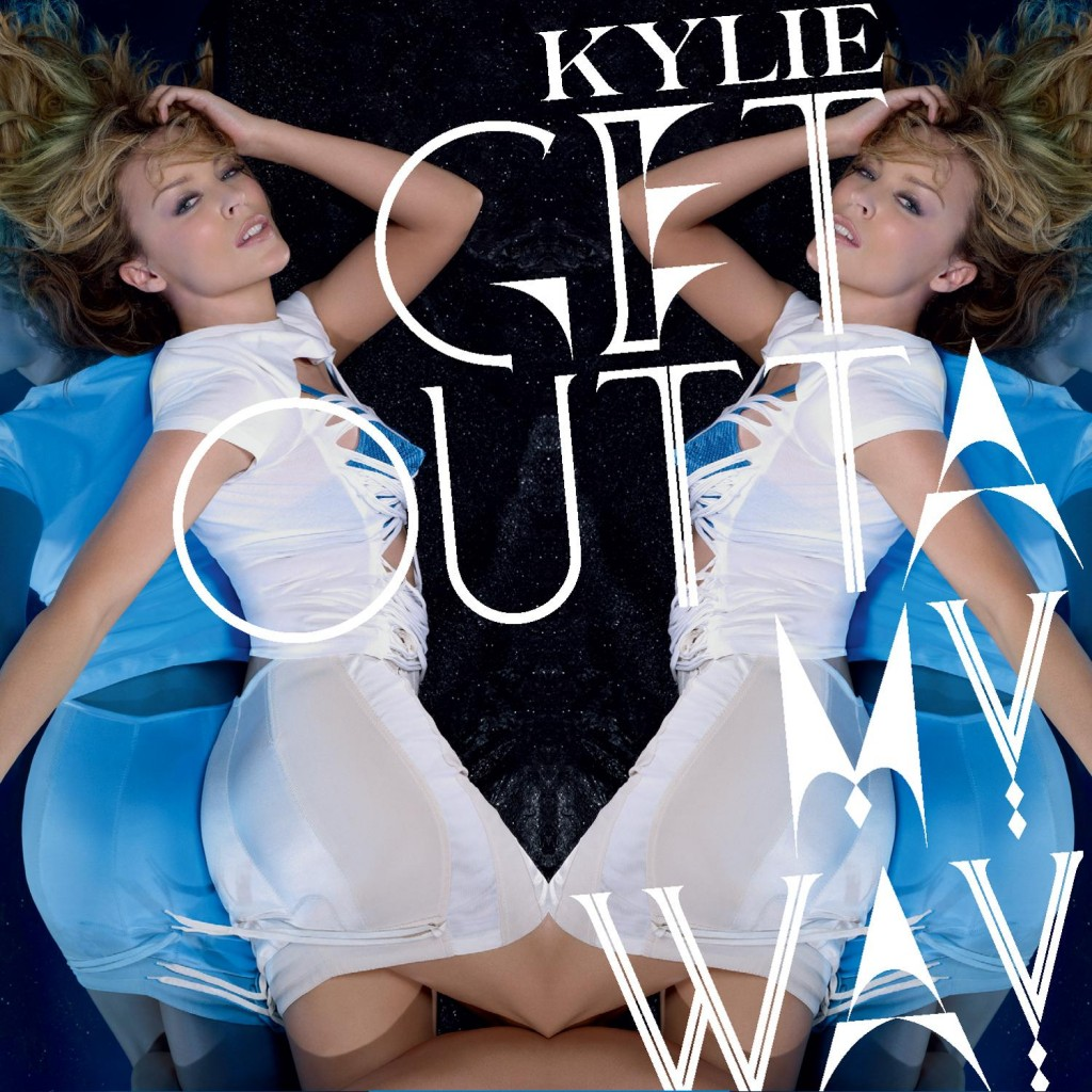 http://3.bp.blogspot.com/_fdfRpP2AbC4/TK3ZiHTrYzI/AAAAAAAAH_k/DiI8YHWlEEY/s1600/lyricsvideoclips_Kylie_Minogue_Get_Outta_My_Way_7th_Heaven_Extended_Vocal.jpg
