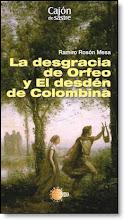 Mis libros: La desgracia de Orfeo y el desdén de Colombina (teatro)