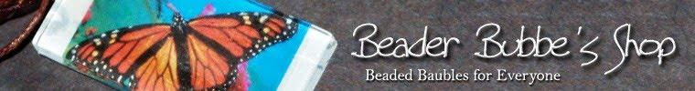 Beader Bubbe's Blog