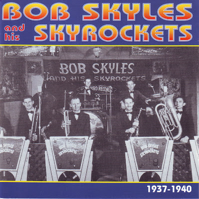 BOB SKYLES AND HIS SKYROCKETS 1937-1940