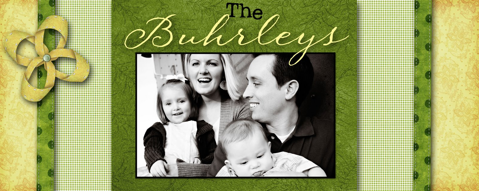 The Buhrley Family