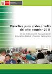 DIRECTIVA PARA EL DESARROLLO DEL AÑO ESCOLAR 2011