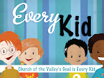 Every Kid Matters at         Church of the Valley